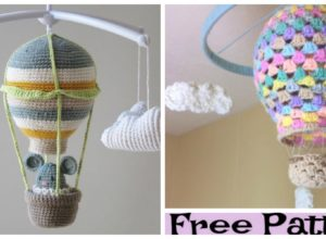 Crochet Hot Air Balloon Nursery Mobile – Free Patterns
